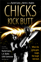 Chicks Kick Butt with a story by Jeanne Stein